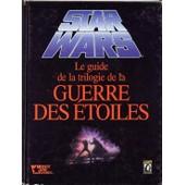 Star Wars Jeu De R�le - Guide De La Trilogie De La Guerre Des �toiles de timothy zahn