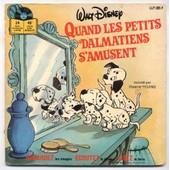 Quand Les Petits Dalmatiens S'amusent (Livre-Disque Disneyland Avec 24 Pages Couleur) - Young, Rosine