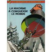 Valhardi Tome 6 - La Machine � Conqu�rir Le Monde de jean-michel charlier