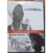 La Noire De.../Borom Sarret de Ousmane, Sambene