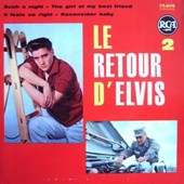 Le Retour D'elvis 2 - Such A Night - The Girl Of My Best Friend - It Feels So Right - Reconsider Baby - Elvis Presley