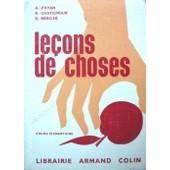 Le�ons De Choses - Cours �l�mentaire de Chatignoux, R.