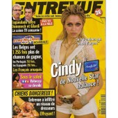 Entrevue N� 168 : Cindy (Nouvelle Star), Guy Carlier, Muse, Al Pacino, Eva Longoria, Lindsay Wagner (