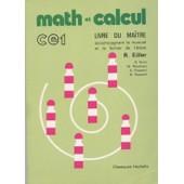 Math Et Calcul Ce1 Livre de Eiller, R.