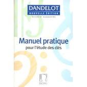 Manuel Pratique Pour L'�tude Des Cl�s