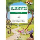 Je D�couvre La Cl� De Sol Et La Cl� De Fa Volume 3