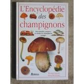 L'encyclop�die Des Champignons de Thomas Laesse