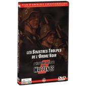 L'histoire Secr�te Des Waffen Ss - Les Sinistres Troupes De L'ordre Noir