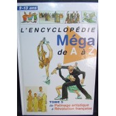 Encyclop�die M�ga De A � Z - Tome 5 De Patinage Artistique � R�volution Fran�aise de collectif