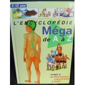 Encyclop�die M�ga De A � Z - Tome 6 De R�volution Industrielle � Voile de collectif