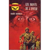 N� 192 : Les Monts De L'enfer de Harry Woodley