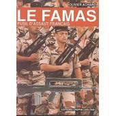 Le Famas - Fusil D'assaut Fran�ais de Achard, Olivier
