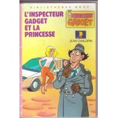 L'inspecteur Gadget Et La Princesse de Jean Chalopin