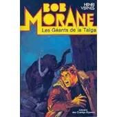 Bob Morane - Les G�ants De La Ta�ga de henri vernes