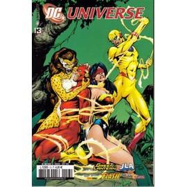 Dc Universe N� 13 : La V�rit� Ou La Vie