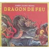 Dragon De Feu de jiang hong, chen