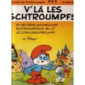 V'la Les Schtroumpfs - Le Centi�me Schtroumpf - Schtroumpfonie En Ut - Le Cosmoschtroumpf (Livre Disque) - Doroth�e (Peyo)
