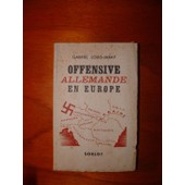 Offensive Allemande En Europe de LOUIS-JARAY Gabriel
