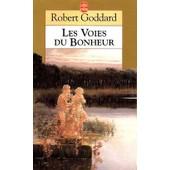 Les Voies Du Bonheur de Robert Goddard