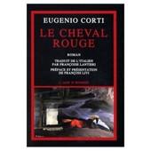 Le Cheval Rouge de Eugenio Corti