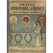 Petite Histoire De France. Imag�e Par Job. de jacques bainville