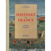 Histoire De France - Ecole Primaire : Cours Moyen de Pradel, E.