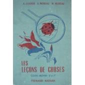 Les Le�ons De Choses - Cours Moyen - 8�me Et 7�me Des Lyc�es de Godier, A.