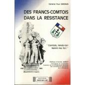 Des Francs-Comtois Dans La R�sistance de G�n�ral Simonin, Paul