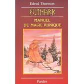 Futhark - Manuel De Magie Runique de Apremont, Anne-Laure d'