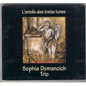 L'annee Des Treize Lunes - Sophia, Domancich