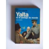 Yalta Ou Le Partage Du Monde de CONTE, Arthur