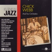 Les G�nies Du Jazz : Chick Webb And His Orchestra