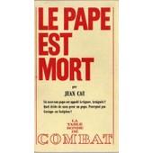 Le Pape Est Mort de Jean Cau
