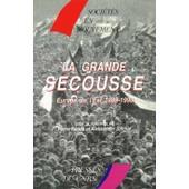 La Grande Secousse - Europe De L'est 1989-1990 de Collectif
