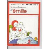 Cauchemar D'emilie (Le) Car de Pressens�, Domitille De