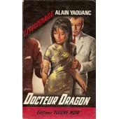 Docteur Dragon de alain yaouanc