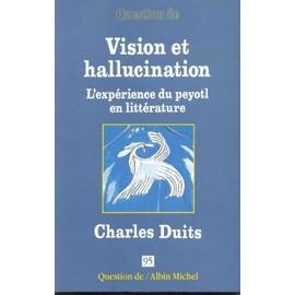 Question De N�95 - Vision Et Hallucination - Charles Duits