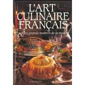 L'art Culinaire Fran�ais - 3760 Recettes De Cuisine, P�tisserie Et Conserves de Ali-Bab
