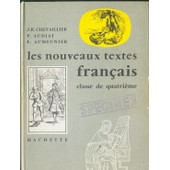 Les Nouveaux Textes De Fran�ais - Classe De 4� (Quatrieme) de Audiat, P