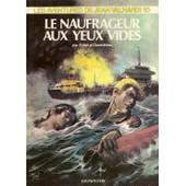 Jean Valhardi N� 10, Le Naufrageur Aux Yeux Vides de follet, ren�