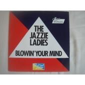 Blowin' Your Mind ( Funky Rap Dancefloor 1983 ) - Jazzie Ladies