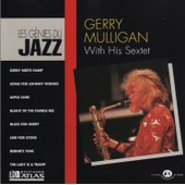 With His Sextet (Les G�nies Du Jazz Vol 5) - Gerry Mulligan