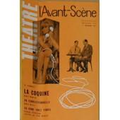 L'avant-Scene Theatre N_ 254, Decembre 1961. Contient : La Coquine, D' Andre Roussin. Andre Roussin Par Paul-Louis Mignon. Contient Egalement : Un Acte : En Correctionnelle, D' Andre... de Collectif