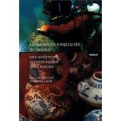 La M�moire Engloutie De Brunei - Coffret 3 Volumes : Tome 1, Cahier De Fouille - Tome 2, Pr�cis Scientifique - Tome 3, Carnet De Dessins de Collectif