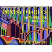 Ponts Et Viaducs En Mod�lisme de Henri Simoni