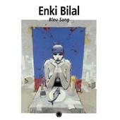 Bleu Sang de Enki Bilal