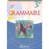 Grammaire 3e de Andr� Meunier