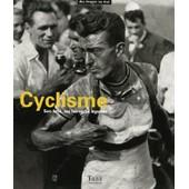 Cyclisme - Son �me, Ses H�ros, Sa L�gende de Collectif