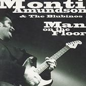 Man On The Floor - Amundson, Monti And The Blubinos