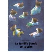 La Famille Souris Se Couche de isabelle reinharez
